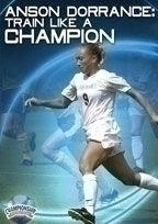 Anson Dorrance: Train Like A Champion - Rd-04506a - Soccer Dvd RD-04506A