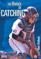 The Basics Of Catching - Ld-02677a - Baseball And Softball Baseball Dvd And Videos Offense And Defense Dvd LD-02677A