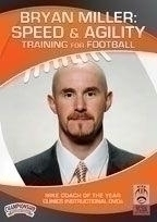 Bryan Miller: Speed And Agility Training For Football - Fd-04575a - Special Needs Children Special Needs Special Needs Social Skills Books & Videos FD-04575A