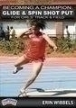 Becoming A Champion: Glide Spin Shot Put For Girls Track Field - Td-04262i - Track & Field Coaching Aids TD-04262I