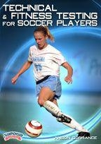 Technical Fitness Testing For Soccer Players - Rd-04506d - Soccer Dvd RD-04506D