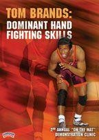 Tom Brands: Dominant Hand Fighting Skills - Wrd-02469 - Basketball Basketball Dvd And Videos Individual Fundamental Skills And Techniques Dvd WRD-02469