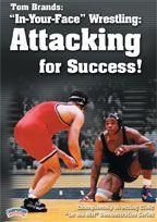 Tom Brands: Inyourface Wrestling Attacking For Success - Wrd-02287 - Wrestling Dvd WRD-02287