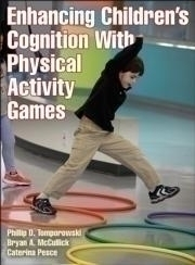 Enhancing Children's Cognition With Physical Activity Games - 9781450441421 - Toys Hands On Math Activities 9781450441421