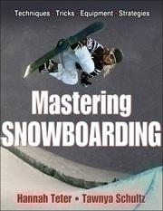 Mastering Snowboarding - 9781450410649 - Tennis Gifts Gifts 9781450410649