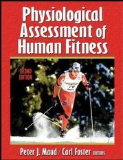 Physiological Assessment Of Human Fitness-2nd Edition - 9780736046336 - Fitness Miscellaneous Fitness Assessment 9780736046336