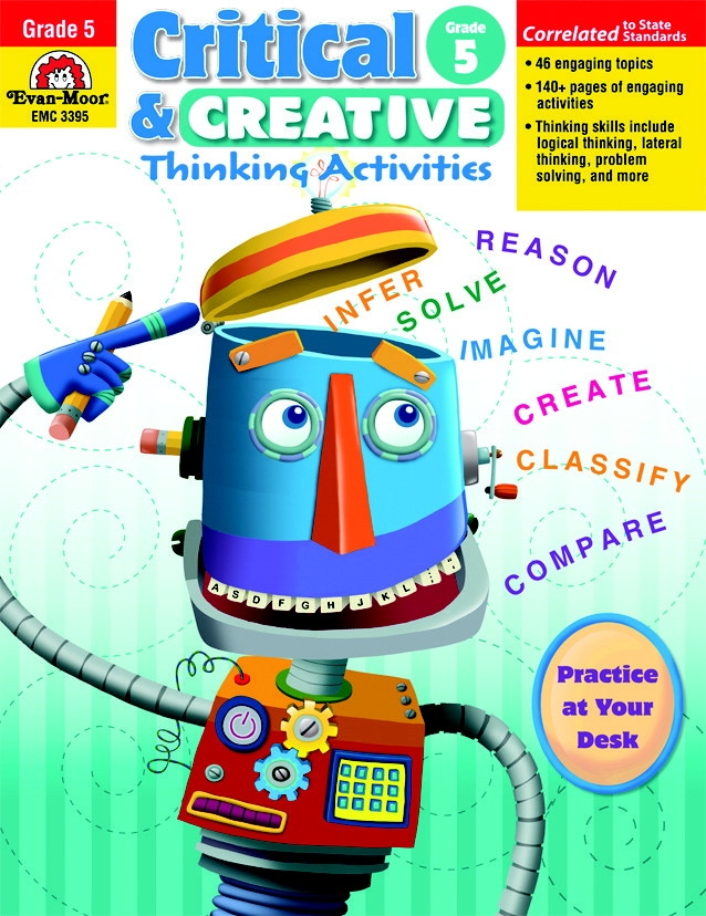 Evan-moor Critical And Creative Thinking Activities Teacher's Book; Grade 5 - 1463248 - Toys Educational Toys Reading Toys 1463248
